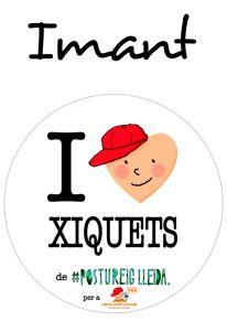 POSTUIMANT I LOVE XIQUETS