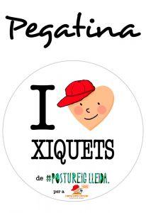 POSTUPEGATINA I LOVE XIQUETS